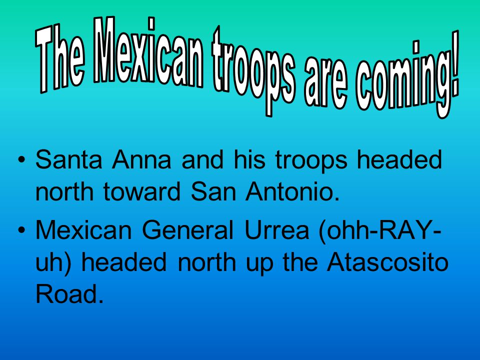 The Mexican troops are coming!