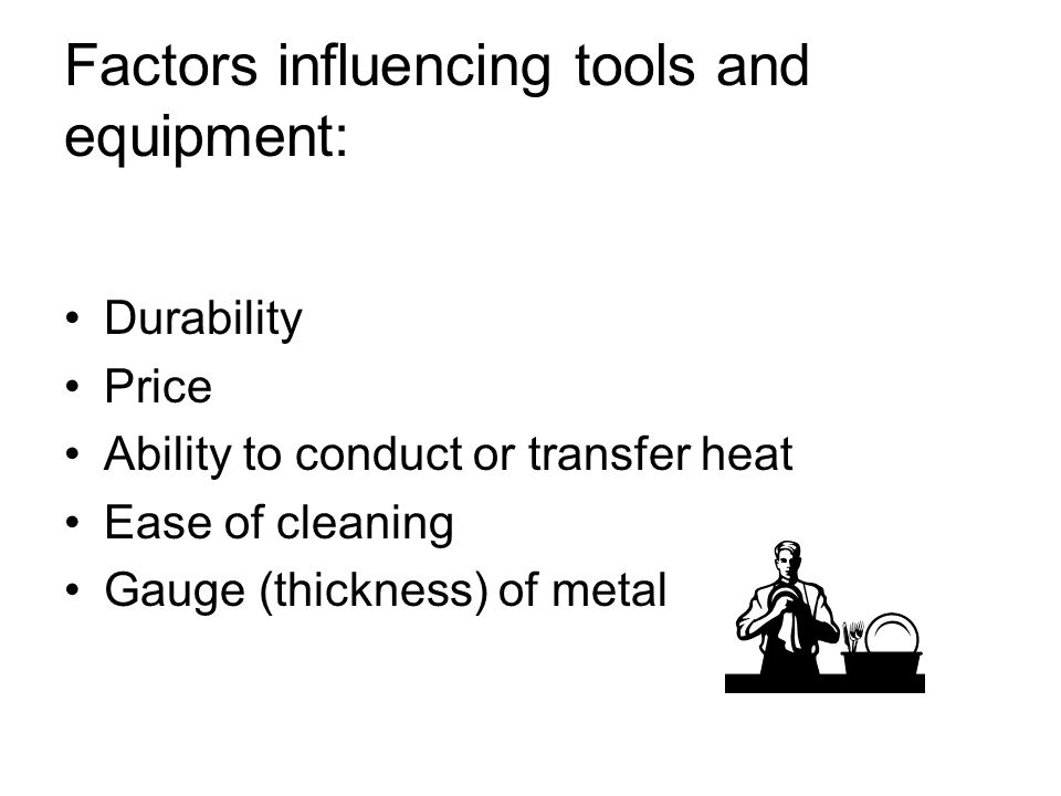 Factors influencing tools and equipment: