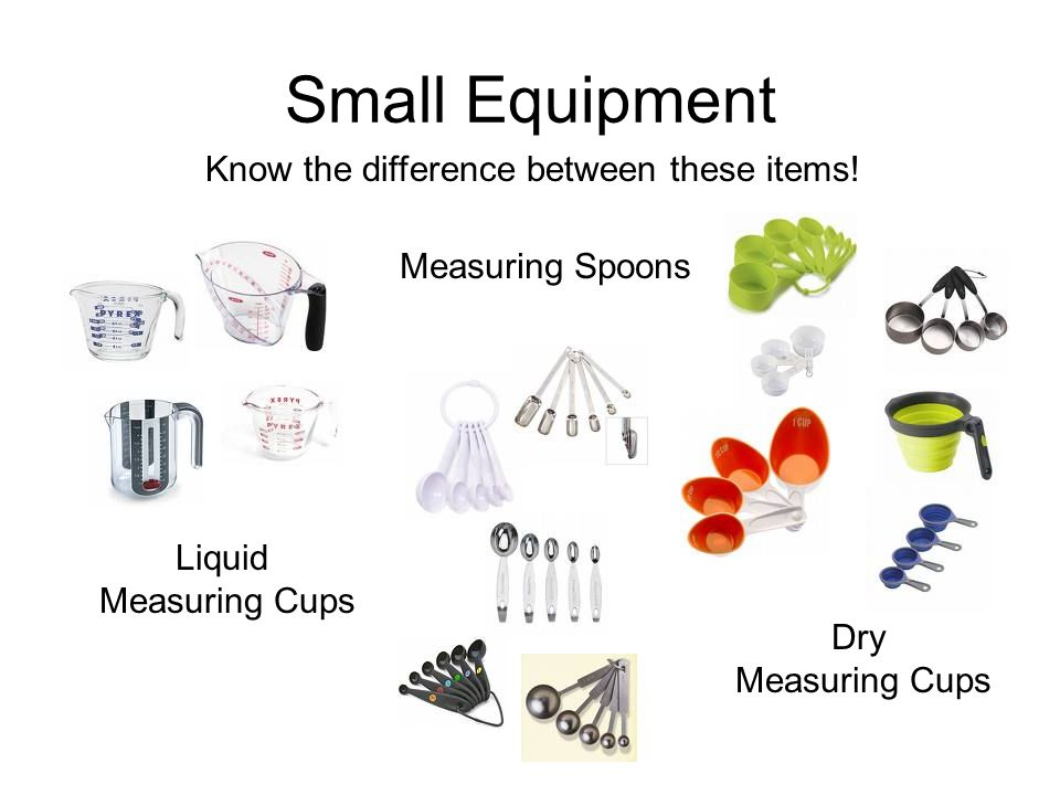 Small Equipment Know the difference between these items!