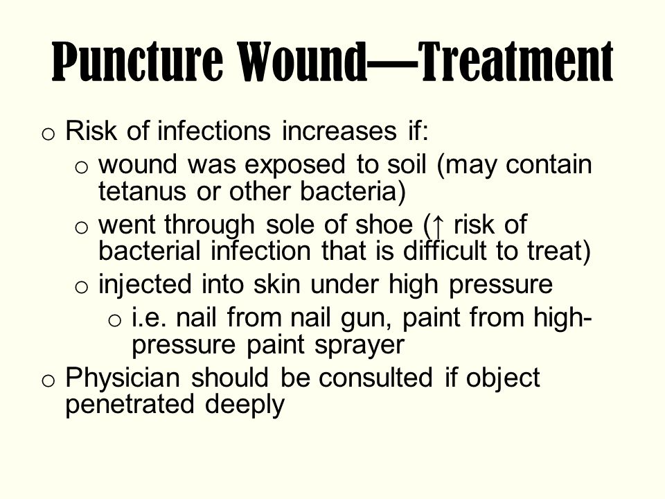 Puncture Wound—Treatment