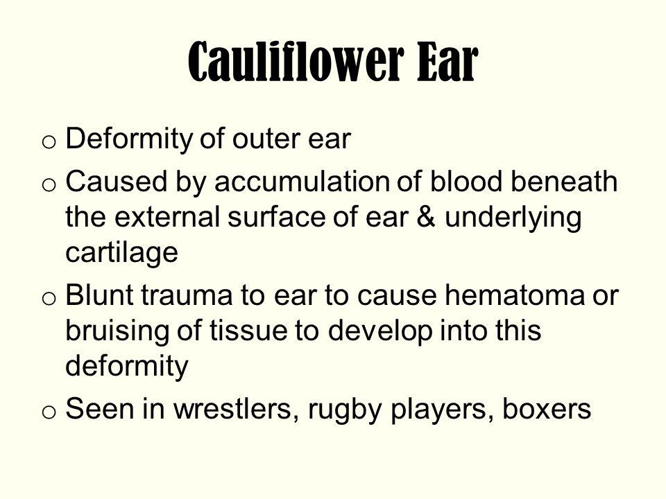 Cauliflower Ear Deformity of outer ear