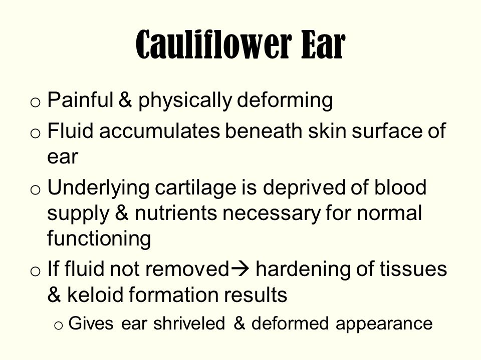 Cauliflower Ear Painful & physically deforming