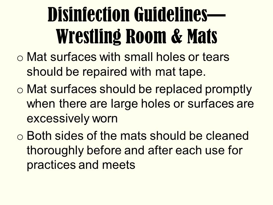 Disinfection Guidelines—Wrestling Room & Mats