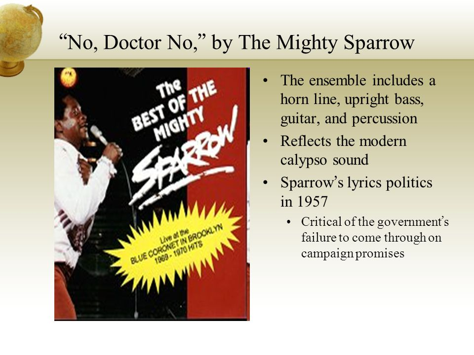 No, Doctor No, by The Mighty Sparrow
