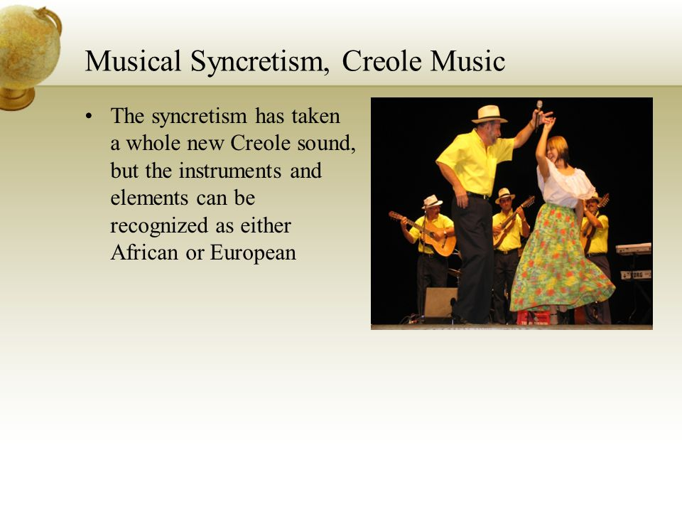 Musical Syncretism, Creole Music