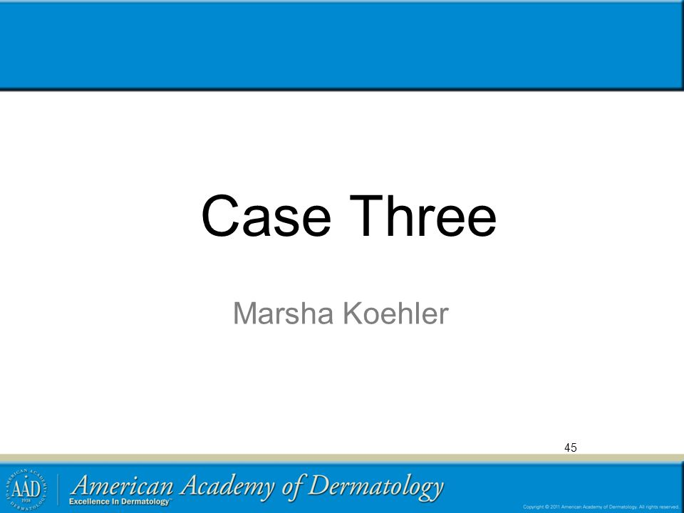 Case Three Marsha Koehler