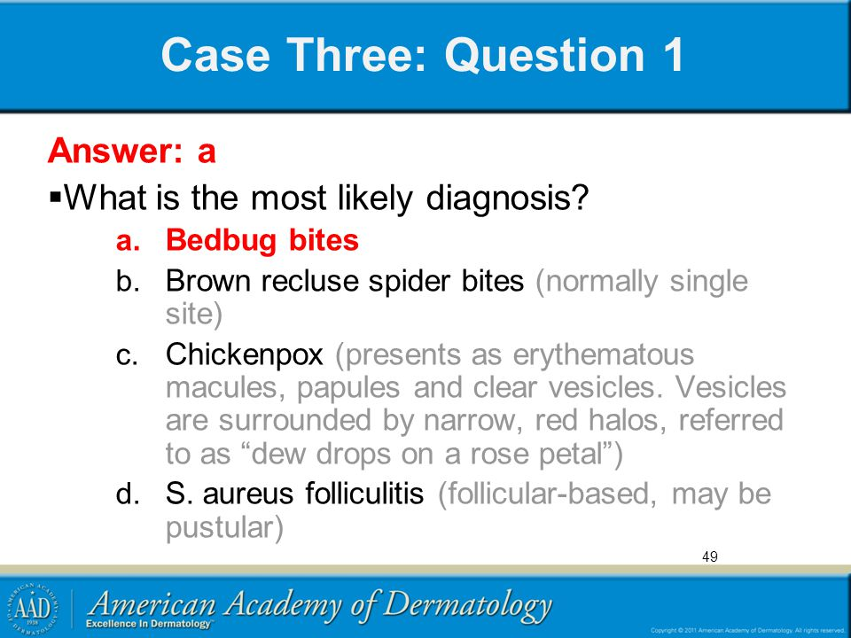 Case Three: Question 1 Answer: a What is the most likely diagnosis
