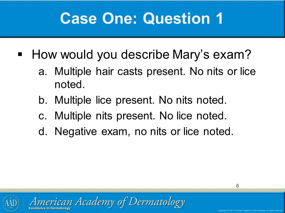 Case One: Question 1 How would you describe Mary's exam