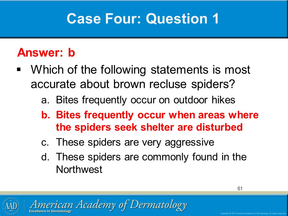 Case Four: Question 1 Answer: b