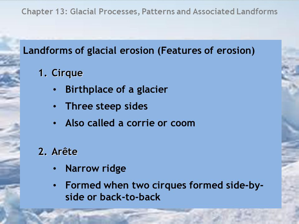 Chapter 13: Glacial Processes, Patterns and Associated Landforms