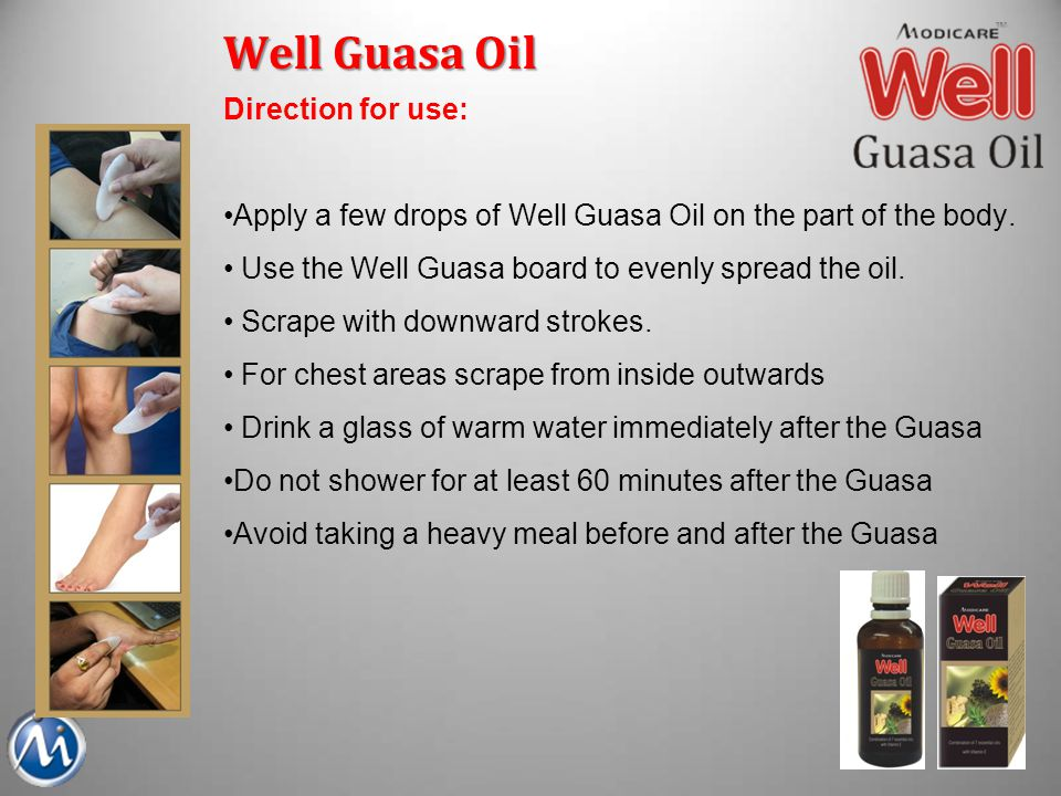 Well Guasa Oil Direction for use: