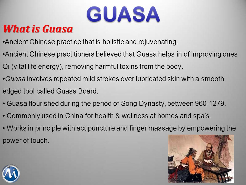 What is Guasa Ancient Chinese practice that is holistic and rejuvenating.