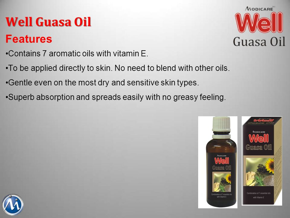 Well Guasa Oil Features Contains 7 aromatic oils with vitamin E.
