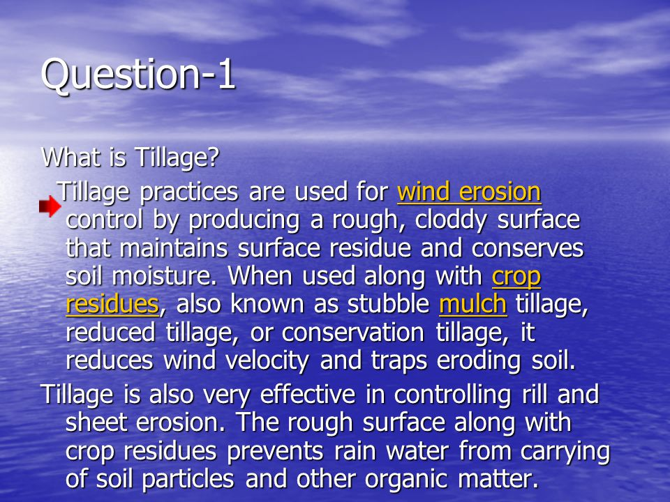 Question-1 What is Tillage