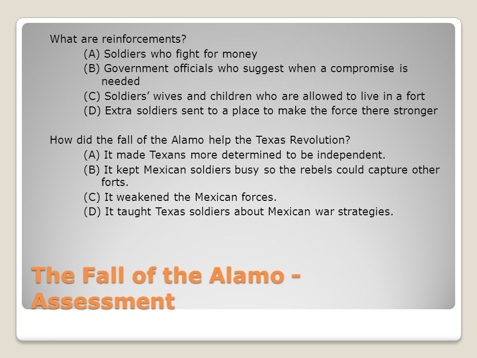 The Fall of the Alamo - Assessment