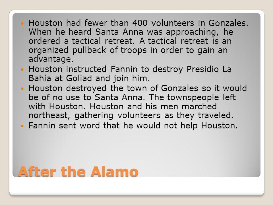 Houston had fewer than 400 volunteers in Gonzales