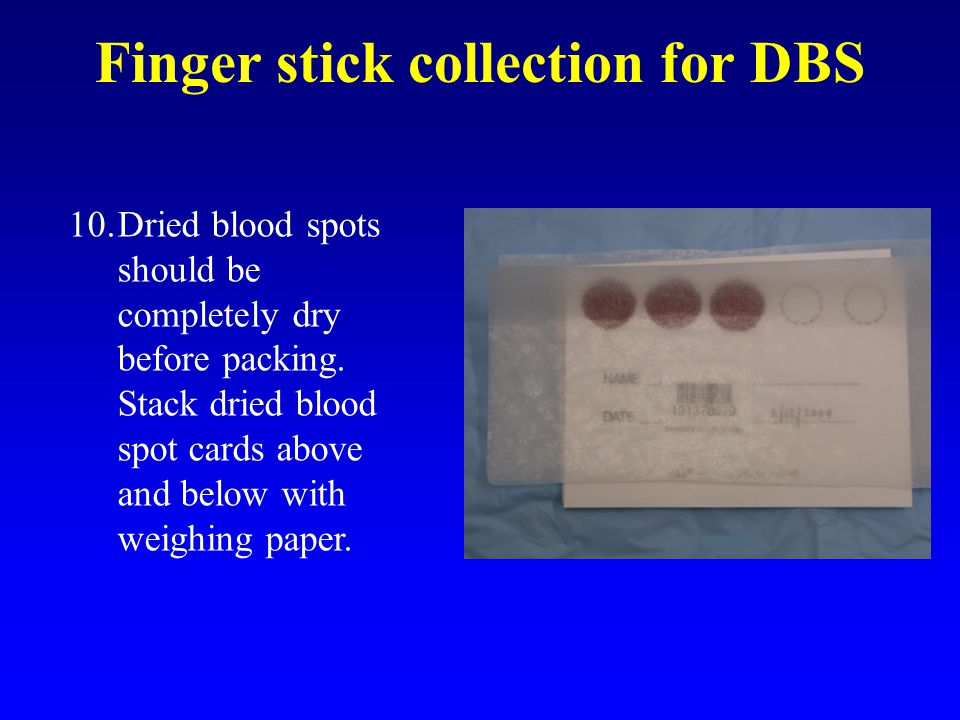 Finger stick collection for DBS