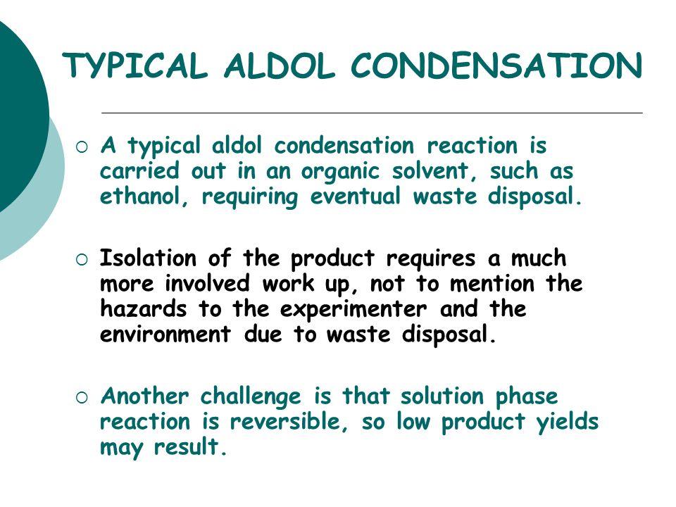 TYPICAL ALDOL CONDENSATION