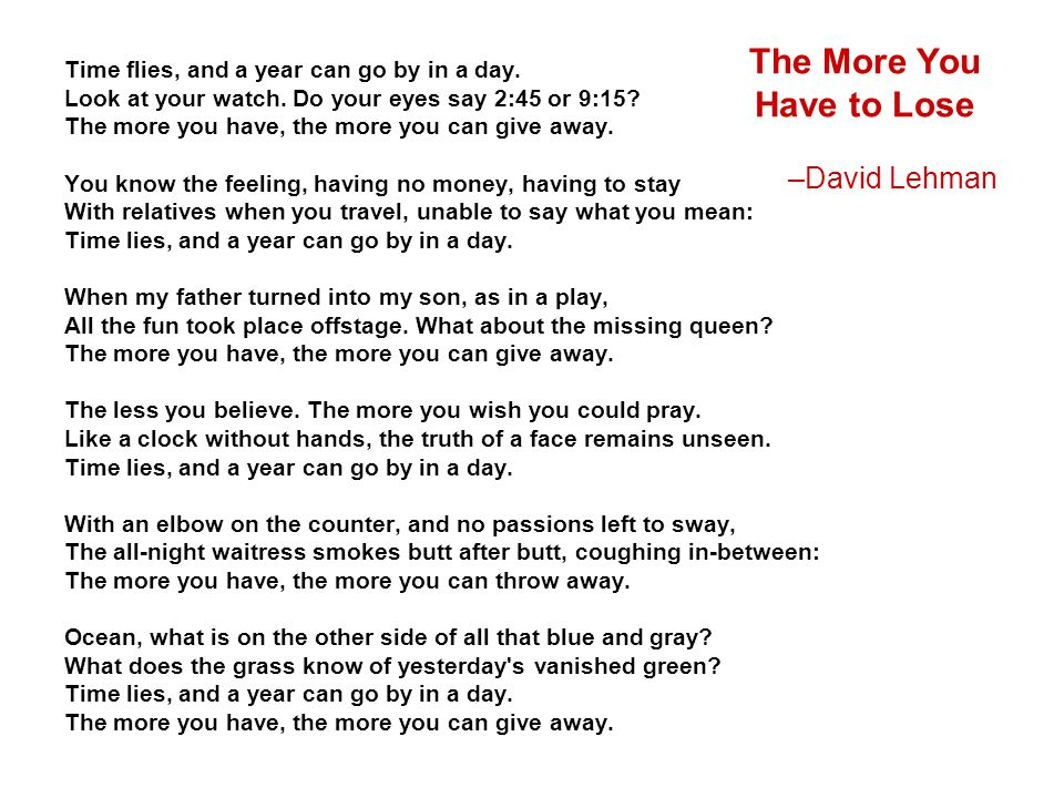 The More You Have to Lose –David Lehman