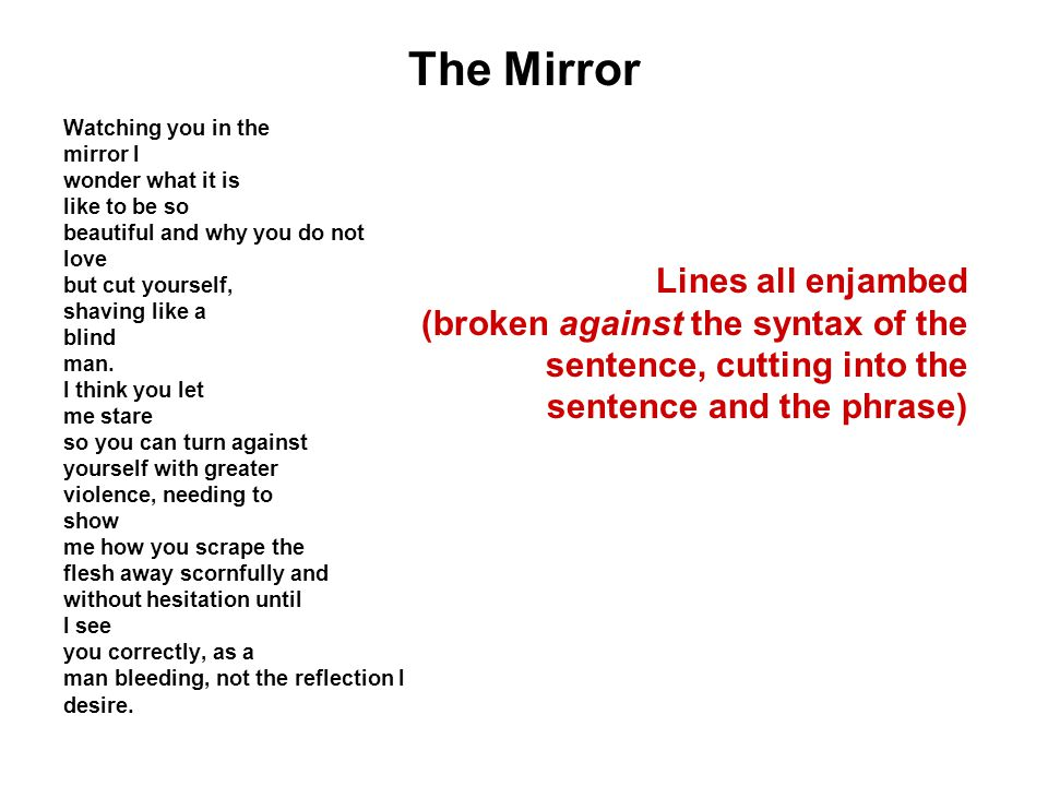 The Mirror Lines all enjambed