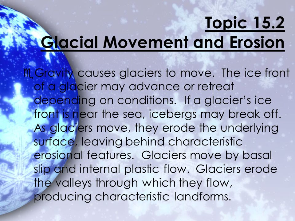 Topic 15.2 Glacial Movement and Erosion