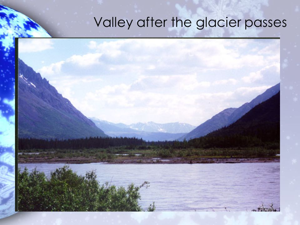 Valley after the glacier passes