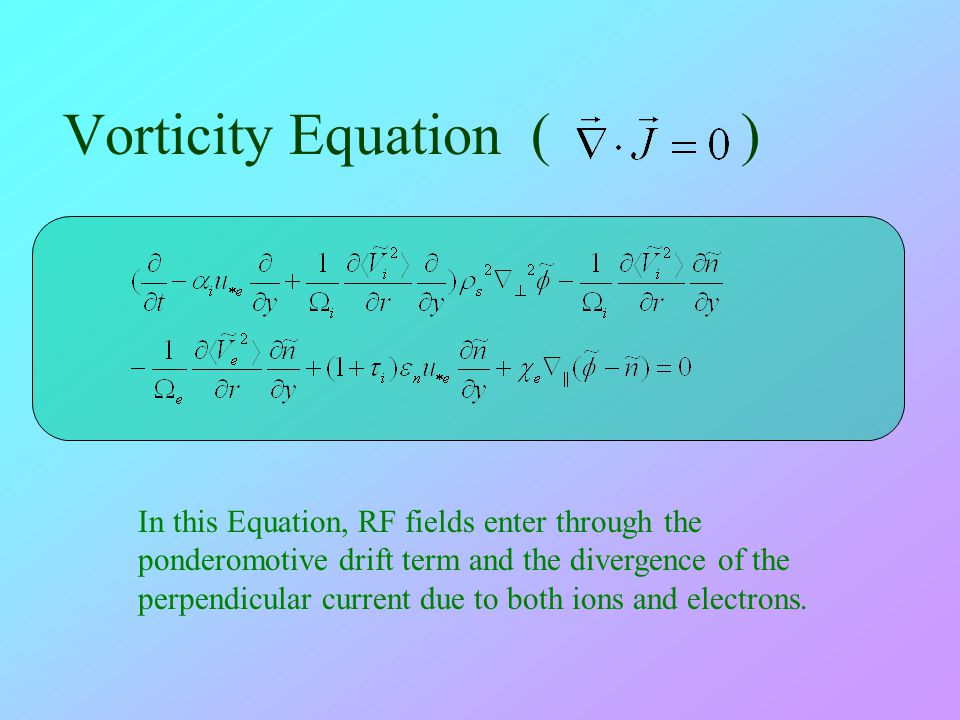 Vorticity Equation ( )