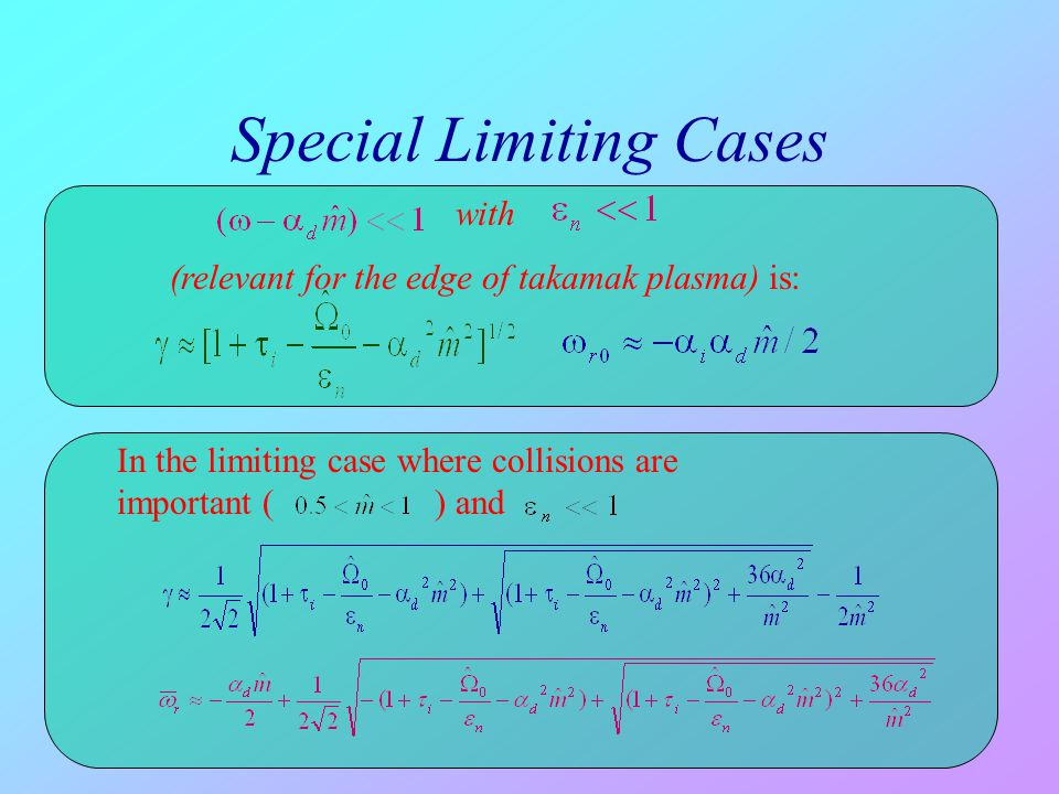 Special Limiting Cases