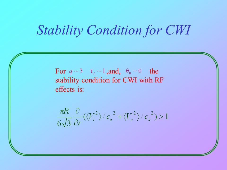 Stability Condition for CWI