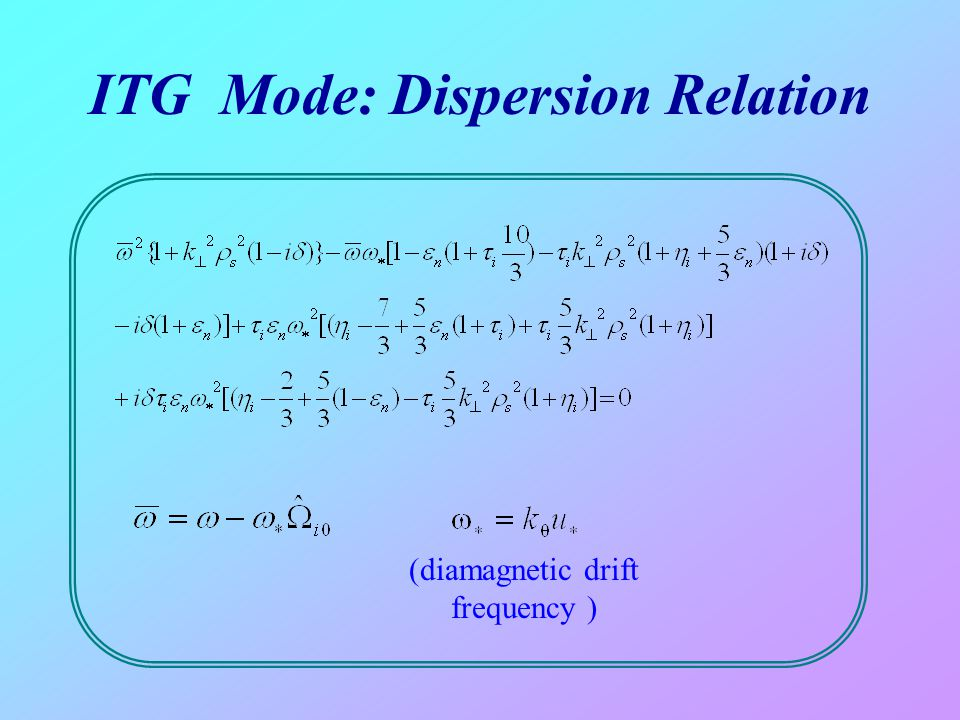 ITG Mode: Dispersion Relation