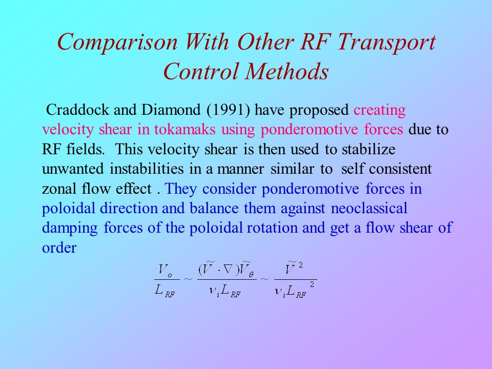 Comparison With Other RF Transport Control Methods