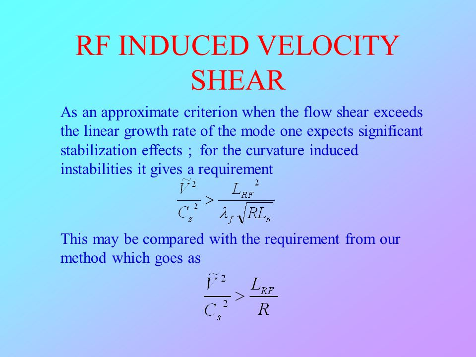 RF INDUCED VELOCITY SHEAR