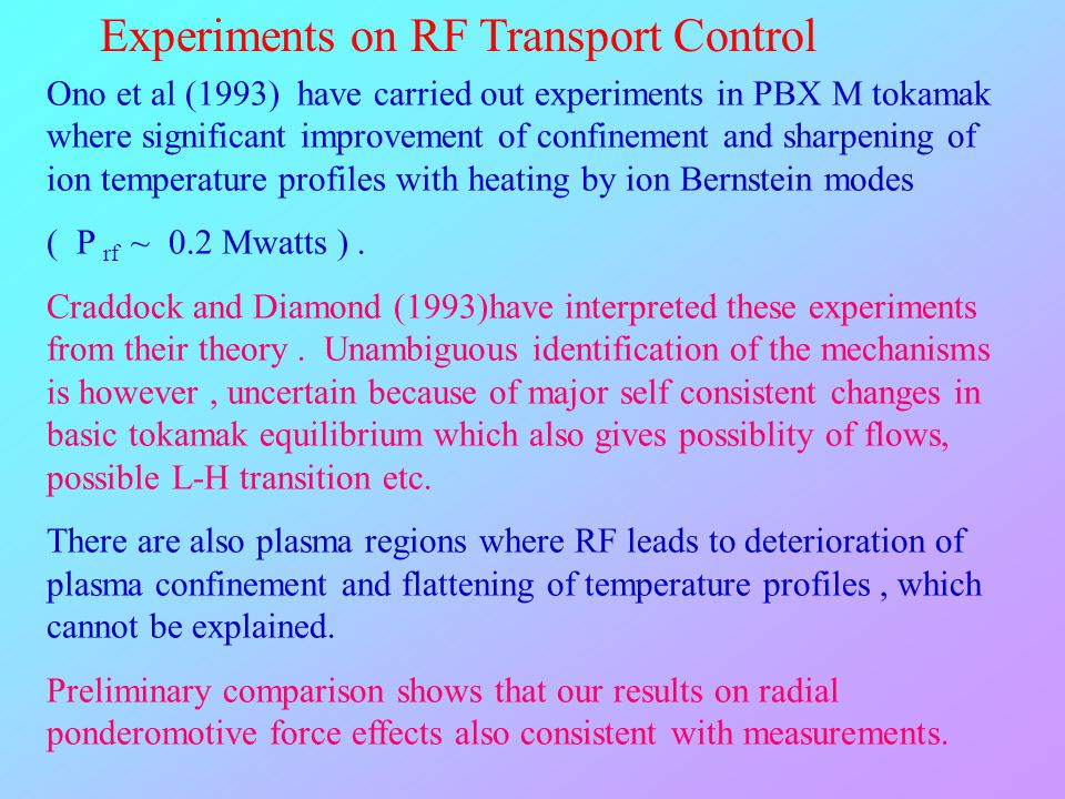 Experiments on RF Transport Control