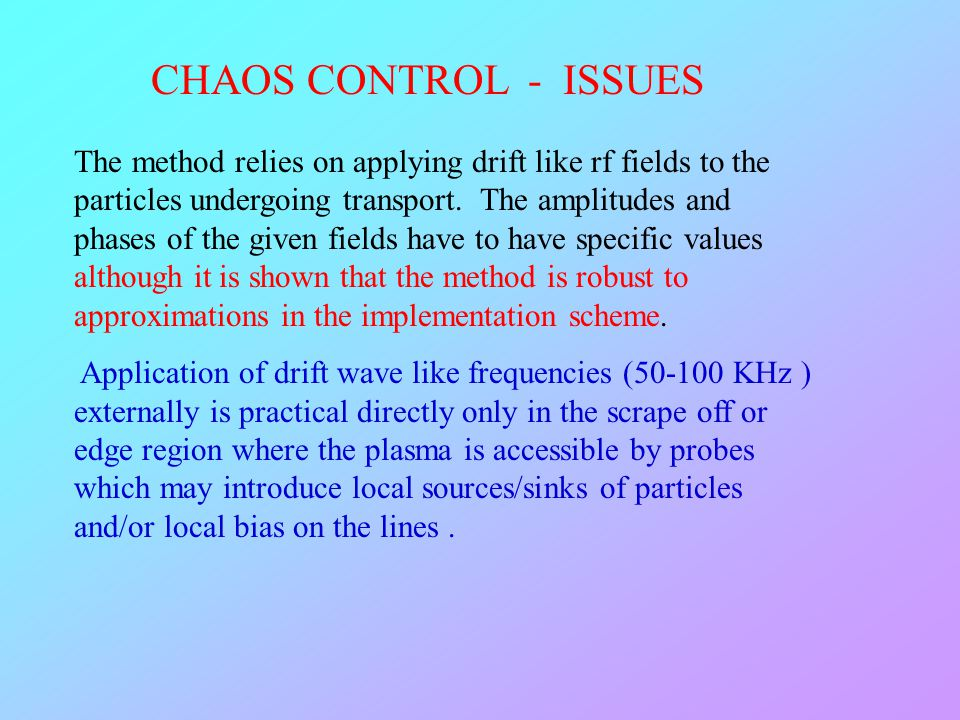 CHAOS CONTROL - ISSUES