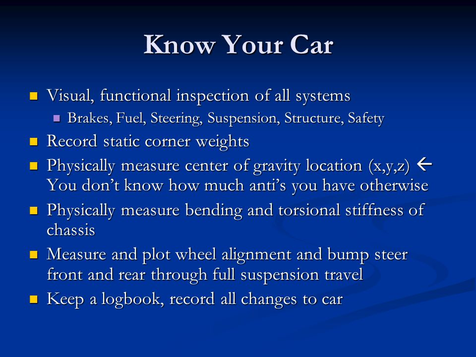 Know Your Car Visual, functional inspection of all systems