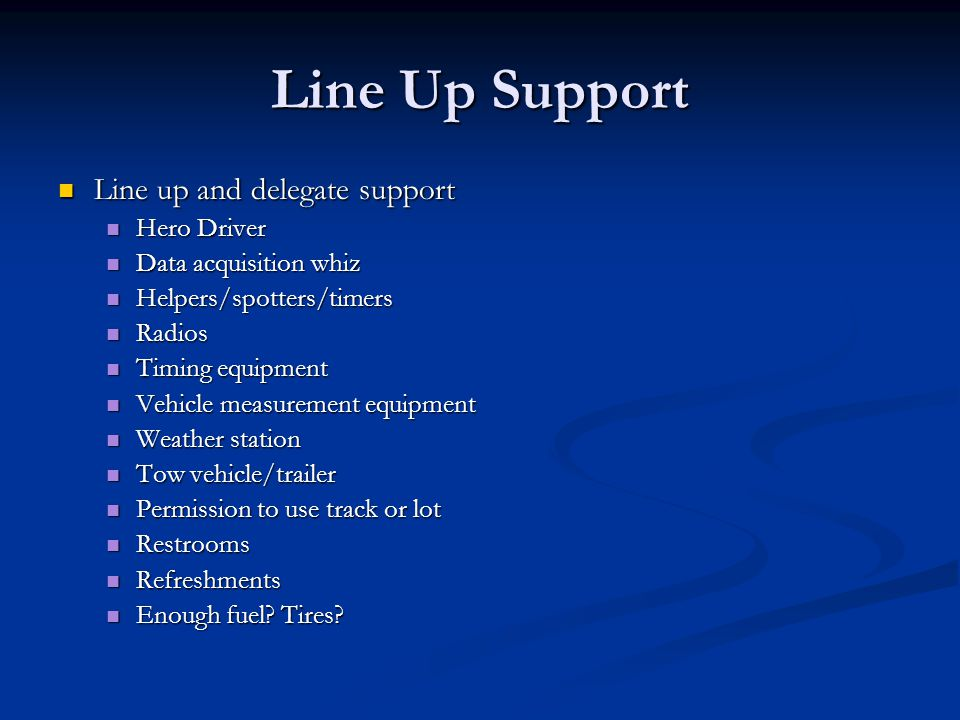 Line Up Support Line up and delegate support Hero Driver