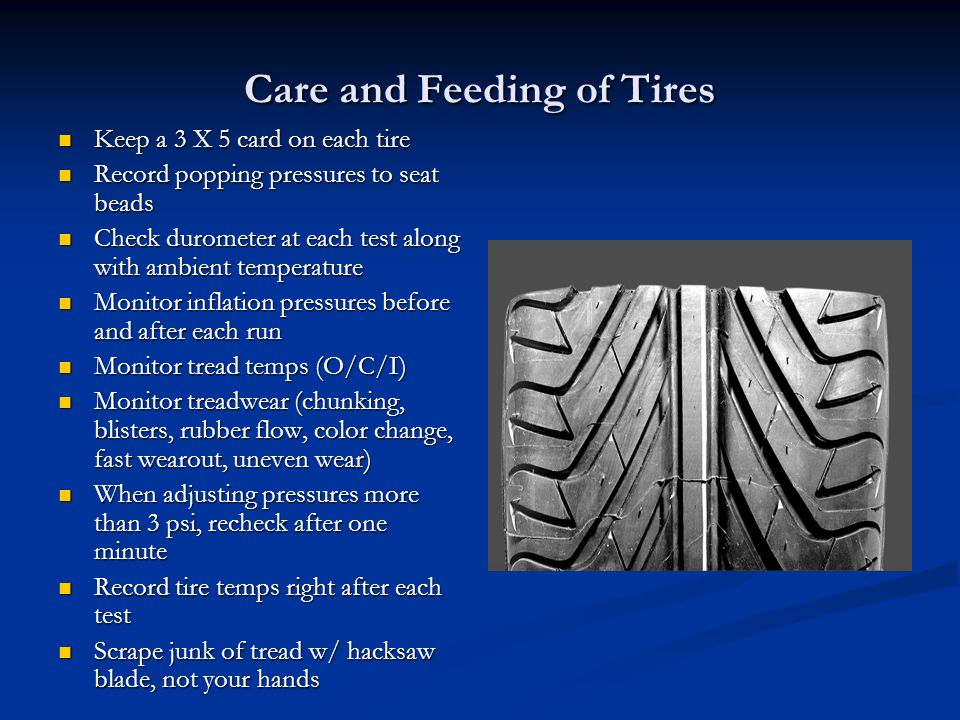 Care and Feeding of Tires