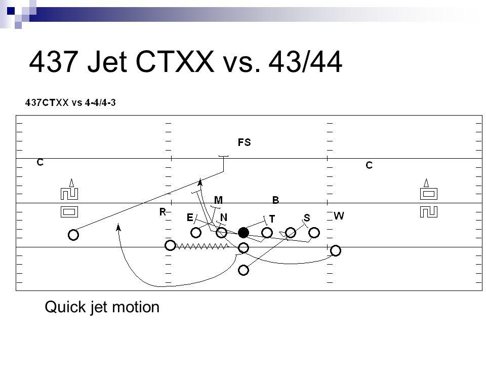 437 Jet CTXX vs. 43/44 Quick jet motion