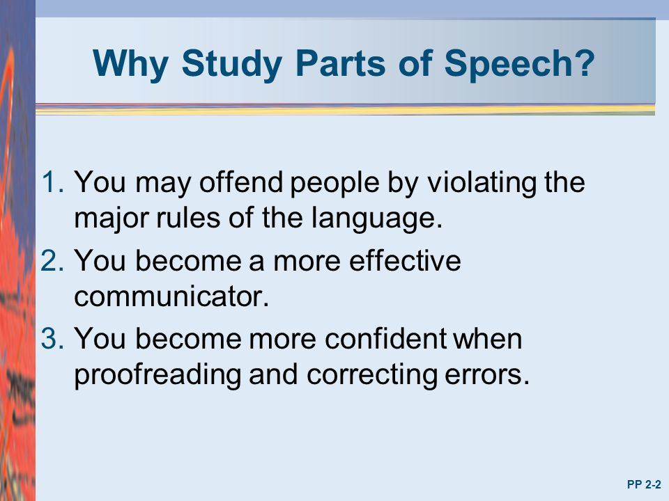 Why Study Parts of Speech