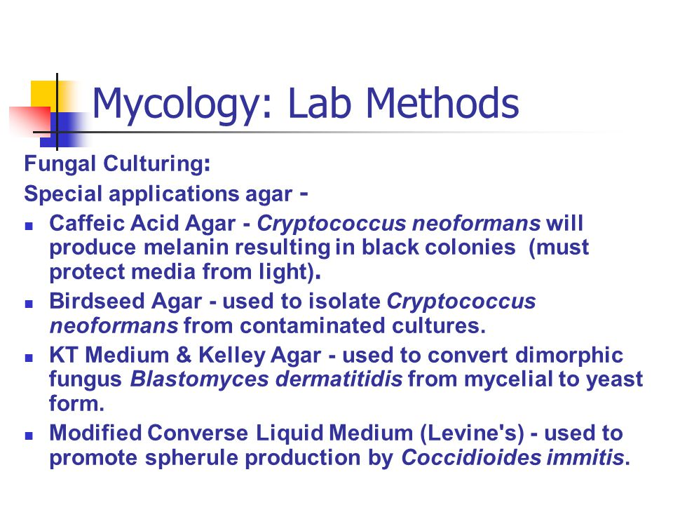 Mycology: Lab Methods Fungal Culturing: Special applications agar -