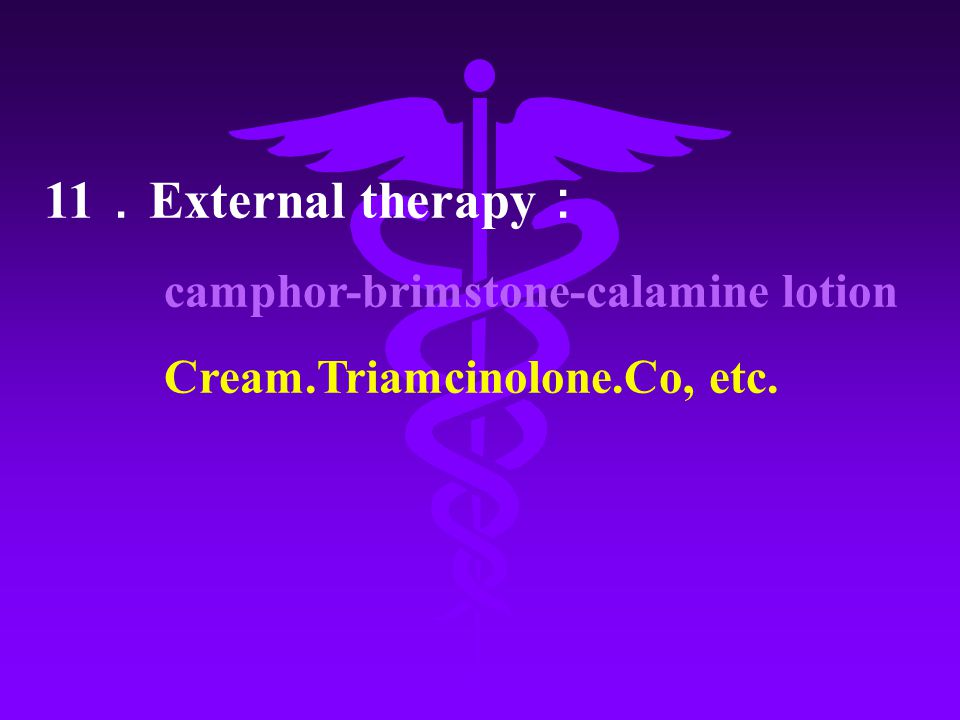 11.External therapy: camphor-brimstone-calamine lotion