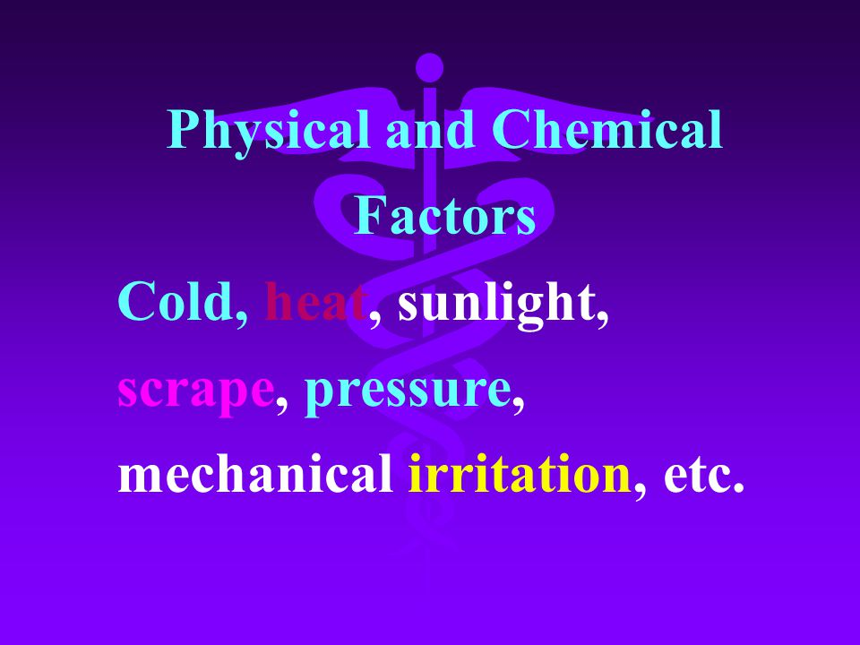 Physical and Chemical Factors