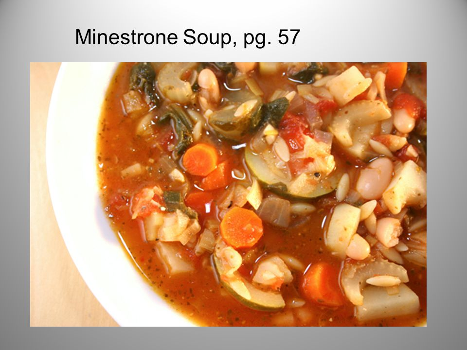 Minestrone Soup, pg. 57