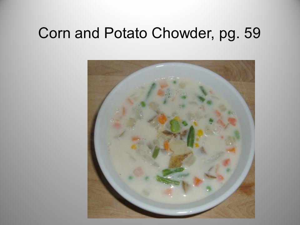 Corn and Potato Chowder, pg. 59