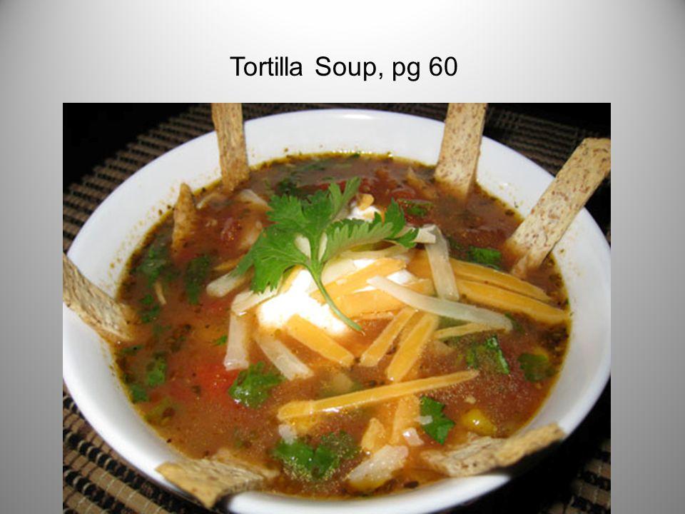 Tortilla Soup, pg 60