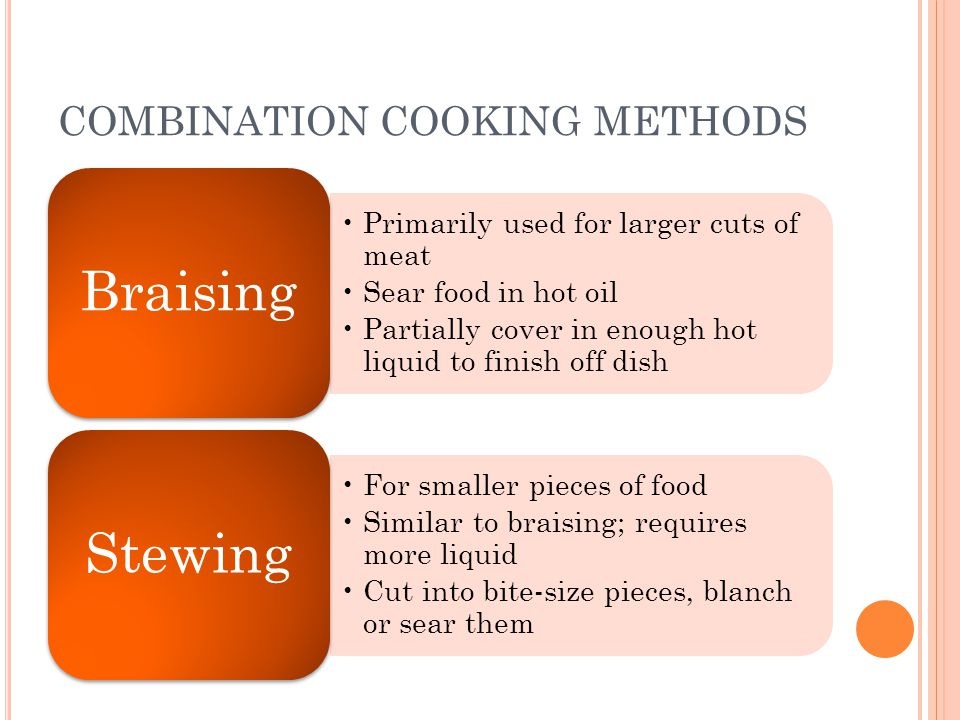 COMBINATION COOKING METHODS
