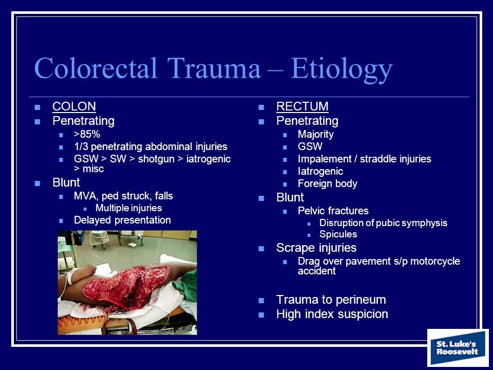 Colorectal Trauma – Etiology