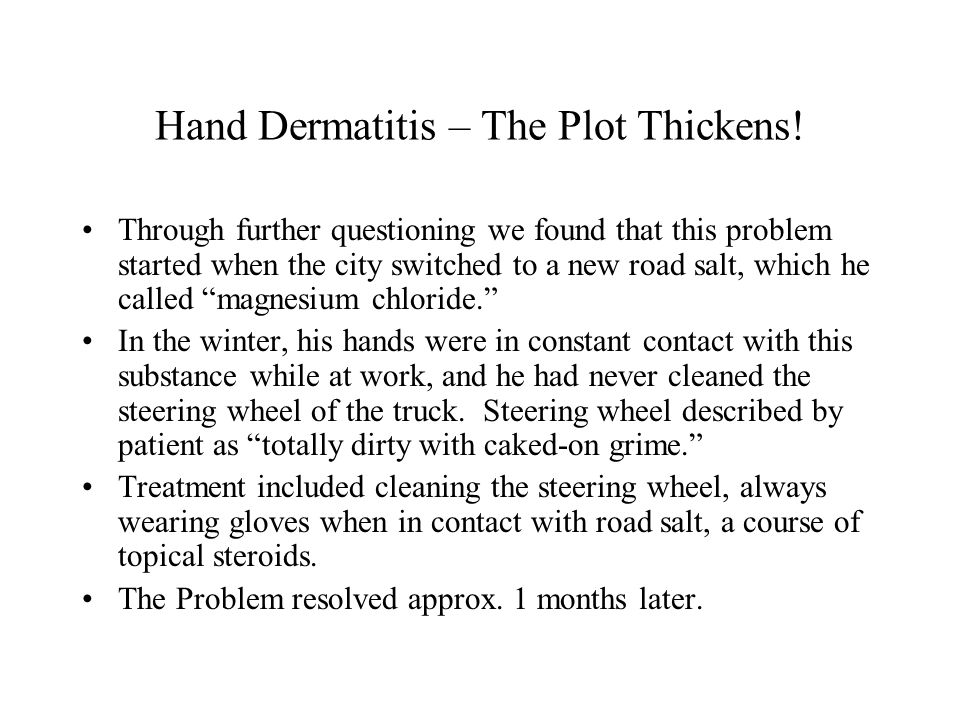 Hand Dermatitis – The Plot Thickens!
