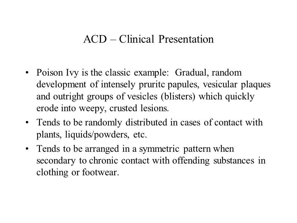 ACD – Clinical Presentation