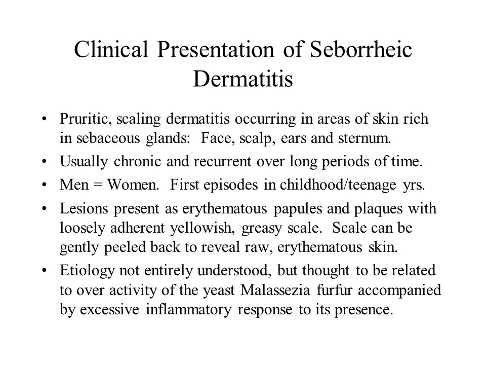 Clinical Presentation of Seborrheic Dermatitis